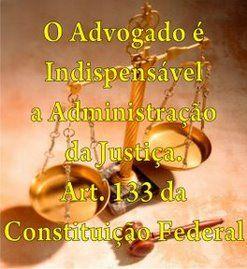 Advogado - Art. 133, CF